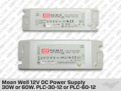 Mean Well 12V DC Power Supply 30W or 60W (PLC-30-12 or PLC-60-12)